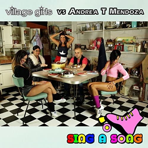 Village Girls & Andrea T Mendoza