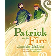 Patrick and the Fire: A Legend about Sai