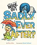 Inside Out: Sadly Ever After? (Disney Picture Book (ebook))