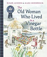 The Old Woman Who Lived in a Vinegar Bottle (Traditional Scottish Tales)
