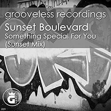 Something Special for You (Sunset Mix)
