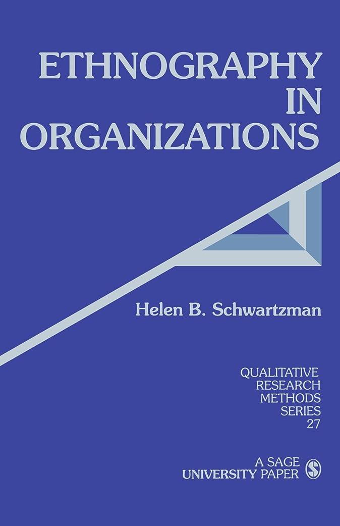 時々時々排泄物宝Ethnography in Organizations (Qualitative Research Methods)