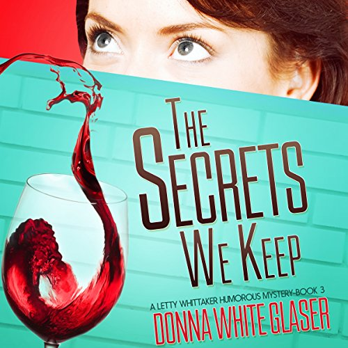 The Secrets We Keep: Suspense with a Dash of Humor audiobook cover art