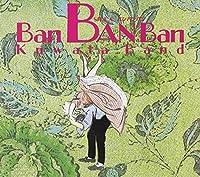 Ban Ban Ban by Keisuke Kuwata (2001-06-25)