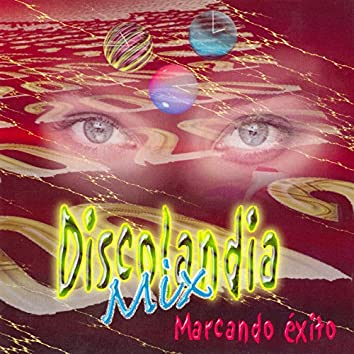 Discolandia Mix - Marcando Éxitos