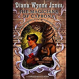 The Magicians of Caprona                   Written by:                                                                                                                                 Diana Wynne Jones                               Narrated by:                                                                                                                                 Gerard Doyle                      Length: 7 hrs and 53 mins     2 ratings     Overall 5.0