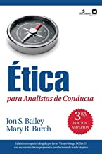 Ética para Analistas de Conducta (Spanish Edition)