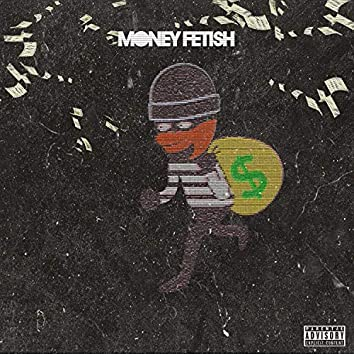 Money Fetish