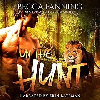On the Hunt                   By:                                                                                                                                 Becca Fanning                               Narrated by:                                                                                                                                 Erin Baterman                      Length: 1 hr and 51 mins     Not rated yet     Overall 0.0