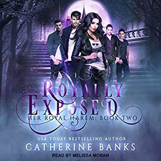 Royally Exposed     Her Royal Harem Series, Book 2              By:                                                                                                                                 Catherine Banks                               Narrated by:                                                                                                                                 Melissa Moran                      Length: 7 hrs and 5 mins     4 ratings     Overall 4.3