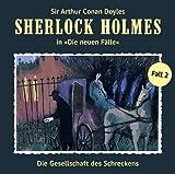 Sherlock Holmes - Die neuen Fälle: Die Gesellschaft des Schreckens