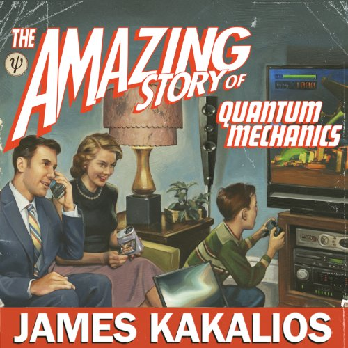 The Amazing Story of Quantum Mechanics cover art