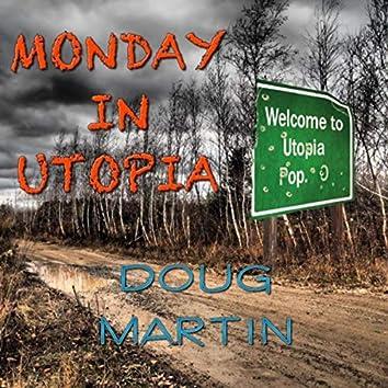 Monday in Utopia