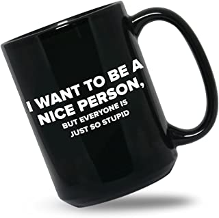 mug i want to be a nice person