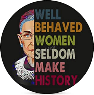 VinMea Round 4 Piece Coaster Set Womens Well Behaved Women Seldom Make History Ruth Bader Ginsburg RBG Absorbent for Tabl...