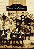 Town of Oswego (Images of America)