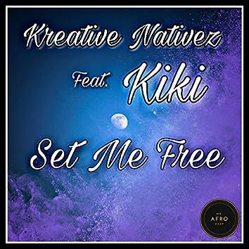 Set Me Free (feat. Kiki)