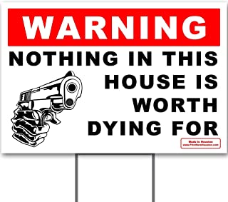 Best nothing inside is worth dying for yard sign Reviews