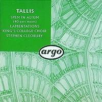 Tallis: Spem in alium / The Lamentations of Jeremiah