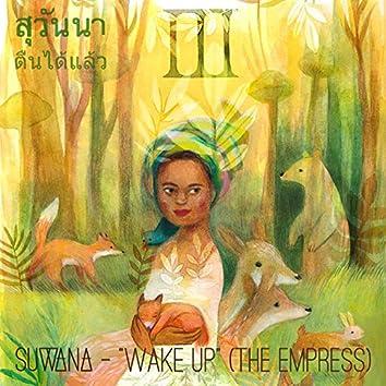Wake Up (The Empress)