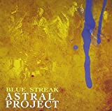 Blue Streak by Astral Project