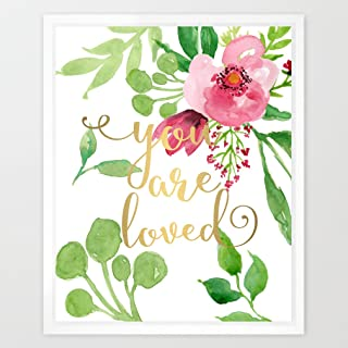 Eleville 8X10 You are loved Real Gold Foil and Floral Watercolor Art Print(Unframed) Kids Art Nursery Wall Art Home Decor Motivational Art Inspirational Print Birthday Wedding Gift Quote Print WG043