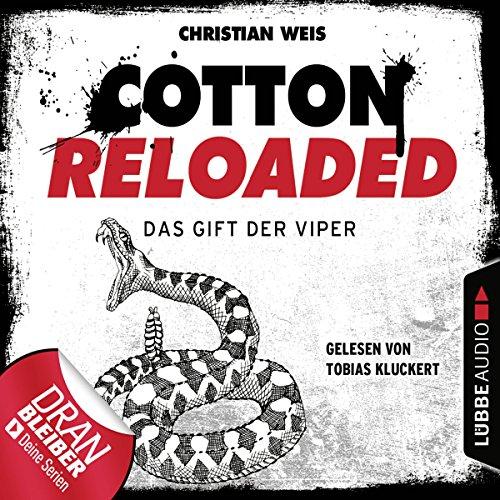 Das Gift der Viper     Cotton Reloaded 43              Autor:                                                                                                                                 Christian Weis                               Sprecher:                                                                                                                                 Tobias Kluckert                      Spieldauer: 2 Std. und 58 Min.     81 Bewertungen     Gesamt 4,5