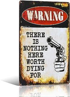 不适用 Caution There is Nothing Here Worth Dying for Metal Sign, Warning, gate, Road Safety