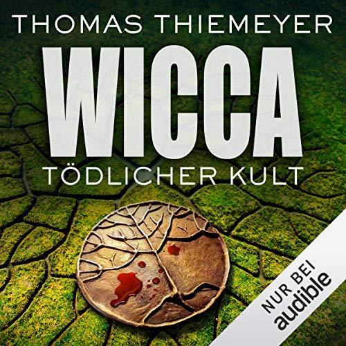 Wicca - Tödlicher Kult Titelbild