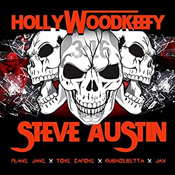 Steve Austin (feat. Plane Jane, Tone Capone, RubMoeBetta & Jax)