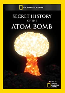 Secret History of the Atomic Bomb