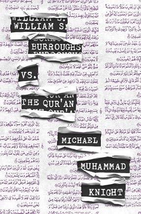 William S. Burroughs vs. the Quran