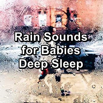 Rain Sounds for Babies Deep Sleep