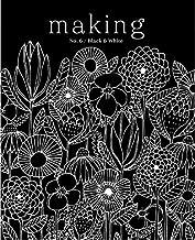 Making Magazine No 6 Black & White