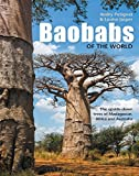 Baobabs of the World: The upside-down trees of Madagascar, A