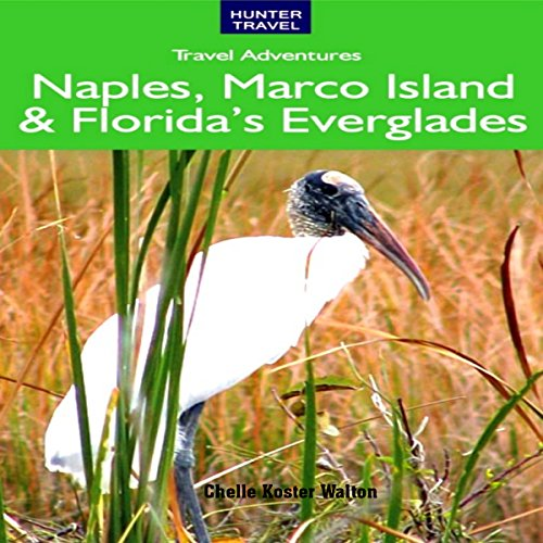 Naples, Marco Island and Florida's Everglades audiobook cover art