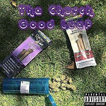 Good Leaf (feat. Tha Doc & FatherCarlton)