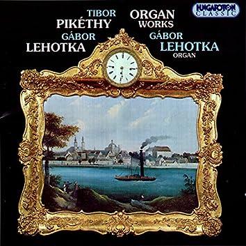 Lehotka / Pikethy: Organ Works