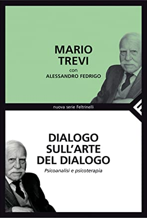 Dialogo sullarte del dialogo (Nuova serie Feltrinelli)