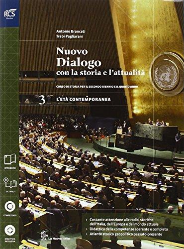 Nuovo dialogo con la storia e l'attualità. Con Extrakit-Openbook. Per le Scuole superiori. Con e-book. Con espansione online (Vol. 3)