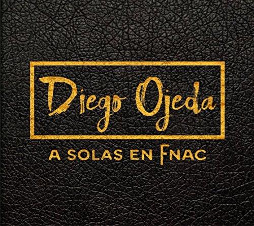 Diego Ojeda - A solas en Fnac