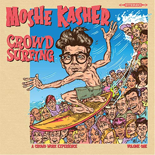 Moshe Kasher: Crowd Surfing Vol. 1 cover art