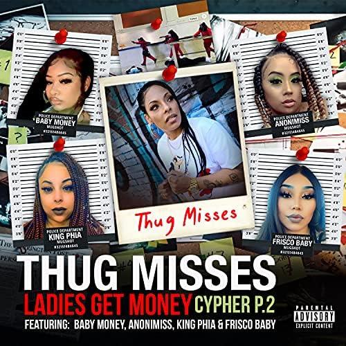 Thug Misses feat. Anonimiss, Baby Money, King Phia & FRISCO BABY