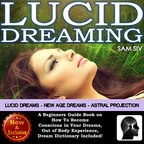 Dreams: Lucid Dreaming - Lucid Dreams - New Age Dreams audiobook cover art