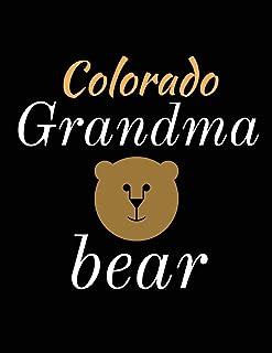 Colorado Grandma Bear: Bear Journal Notebook to Write in