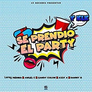 Se Prendio el Party (feat. Leroy Medina, Azzy A, Angel C & Danny R)