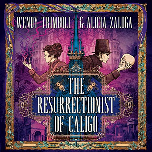 The Resurrectionist of Caligo cover art