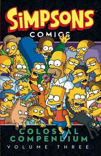 Groening, M: Simpsons Comics - Colossal Compendium: Volume 3