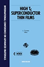 High Tc Superconductor Thin Films: Proceedings of Symposium A1, International Conference on Advanced Materials, (ICAM '91), Strasbourg, France, 27-31 May 1991
