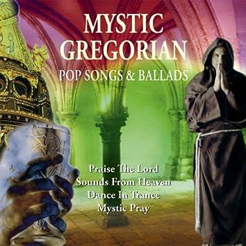 Mystic Gregorian Pop Songs & Ballads